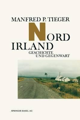Nordirland: Geschichte Und Gegenwart