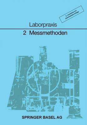 Laborpraxis Band 2: Messmethoden