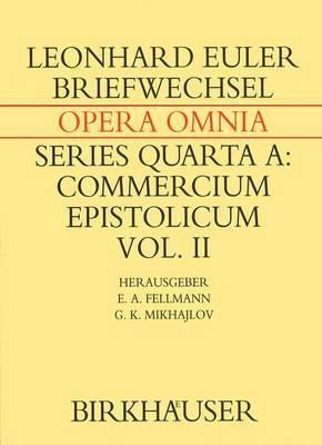 Briefwechsel von Leonhard Euler mit Johann I Bernoulli und Niklaus I Bernoulli: Volume 2: Commercium Epistolicum