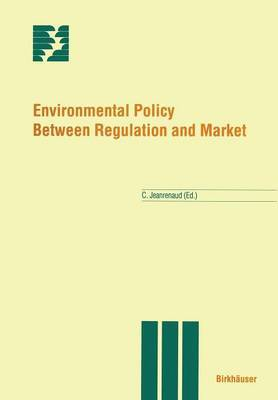 Environmental Policy Between Regulation and Market