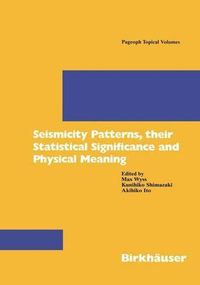 Seismicity Patterns: Their Statistical Significance and Physical Meaning