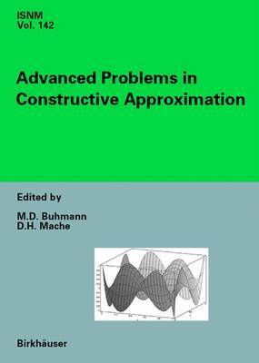 Advanced Problems in Constructive Approximation: 3rd International Dortmund Meeting on Approximation Theory (Idomat) 2001