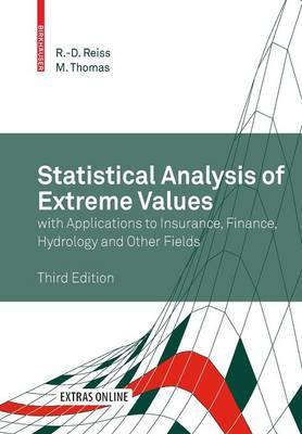 Statistical Analysis of Extreme Values: with Applications to Insurance, Finance, Hydrology and Other Fields