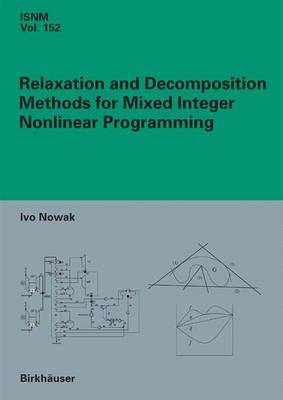 Relaxation and Decomposition Methods for Mixed Integer Nonlinear Programming