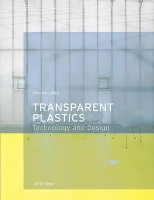 Transparent Plastics: Design and Technology