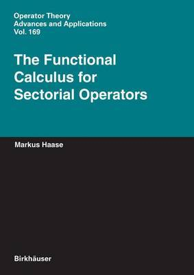 The Functional Calculus for Sectorial Operators
