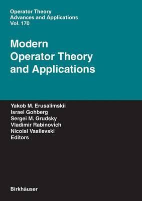 Modern Operator Theory and Applications: The Igor Borisovich Simonenko Anniversary Volume