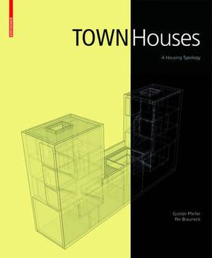 Town Houses: A Housing Typology