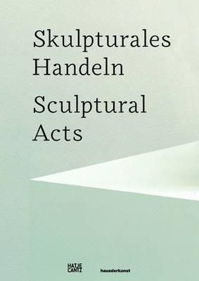 Sculptural Acts