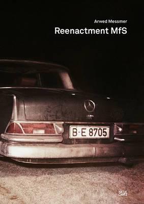 Arwed Messmer. Reenactment MfS