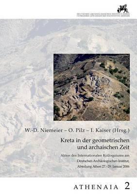 Kreta in Der Geometrischen Und Archaischen Zeit