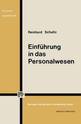 Einf hrung in Das Personalwesen: Betriebliche Und Gesellschaftspolitische Aspekte