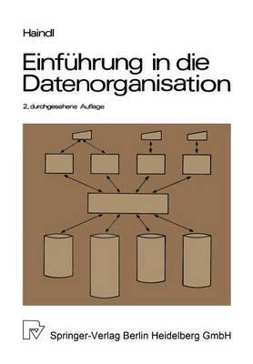 Einf hrung in Die Datenorganisation: Konventionelle Dateiverarbeitung -- Datenbanken -- Tp-Monitore