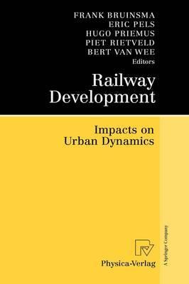 Railway Development: Impacts on Urban Dynamics