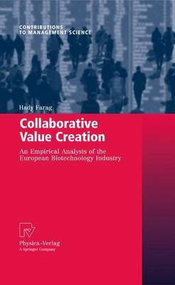 Collaborative Value Creation: An Empirical Analysis of the European Biotechnology Industry