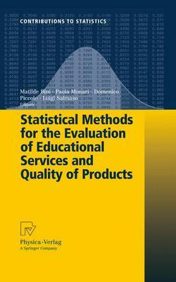 Statistical Methods for the Evaluation of Educational Services and Quality of Products: 2009