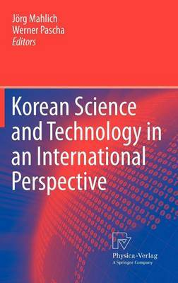 Korean Science and Technology in an International Perspective