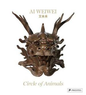 Ai Weiwei: Circle of Animals and the Garden of Perfect Brightness