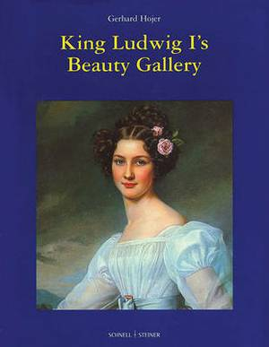 King Ludwig I's Beauty Gallery