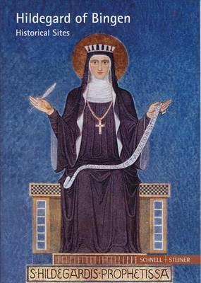 Hildegard of Bingen: Historical Sites