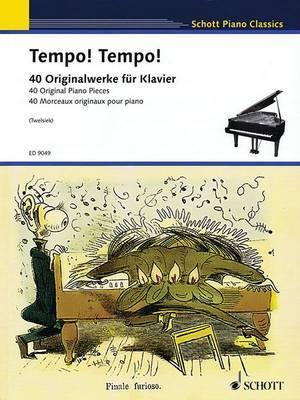 Tempo! Tempo!: 40 Originalwerke Fur Klavier/ 40 Original Piano Pieces/ 40 Morceaux Originaux Pour Piano