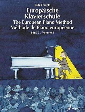 The European Piano Method - Volume 3: German/French/English