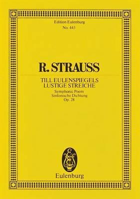 Till Eulenspiegels Lustige Streiche, Op. 38: Symphonic Poem
