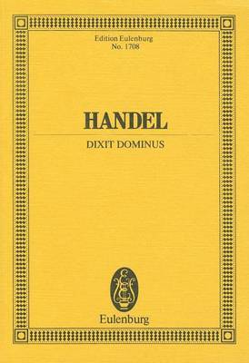 Dixit Dominus: For Chorus and Orchestra