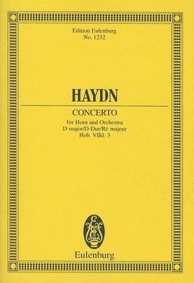 Concerto for Horn and Orchestra D Major / D-Dur / Re Majeur Hob. Viid: 3