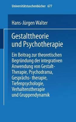 Gestalttheorie und Psychotherapie