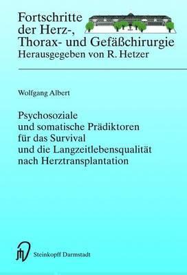 Psychosoziale Und Somatische Pradiktoren Fur Das Survival Und Die Langzeitlebensqualitat Nach Herztransplantation