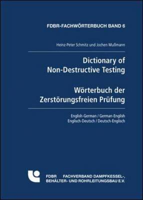 Dictionary of Non-destructive Testing: English-German/ German-English
