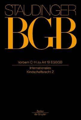 Vorbem C H Zu Art 19 Egbgb: (Internationales Kindschaftsrecht 2)