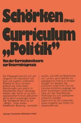 Curriculum -Politik-: Von Der Curriculumtheorie Zur Unterrichtspraxis