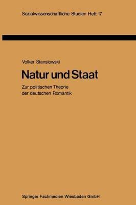 Natur Und Staat: Zur Politischen Theorie Der Deutschen Romantik