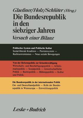Die Bundesrepublik in Den Siebziger Jahren: Versuch Einer Bilanz