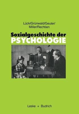 Sozialgeschichte Der Psychologie: Eine Einfuhrung