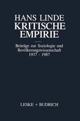 Kritische Empirie: Beitrage Zur Soziologie Und Bevolkerungswissenschaft 1937 - 1987