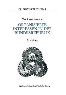 Organisierte Interessen in Der Bundesrepublik Deutschland