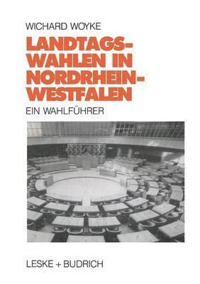 Landtagswahlen in Nordrhein-Westfalen: Ein Wahlfuhrer