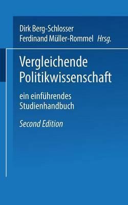 Vergleichende Politikwissenschaft: Ein Einfuhrendes Studienhandbuch