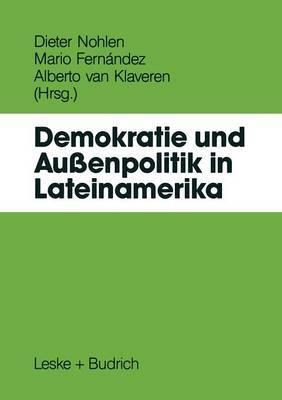 Demokratie Und Aussenpolitik in Lateinamerika