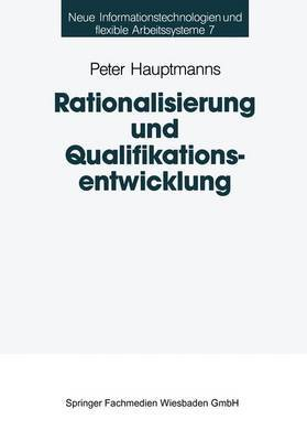 Rationalisierung Und Qualifikationsentwicklung: Eine Empirische Analyse Im Deutschen Maschinenbau