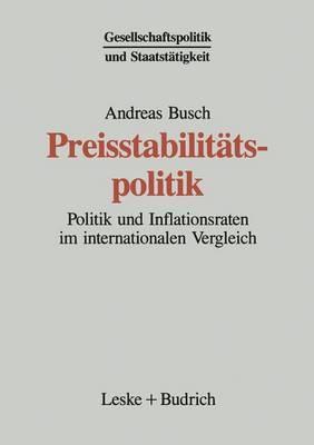 Preisstabilitatspolitik: Politik Und Inflationsraten Im Internationalen Vergleich