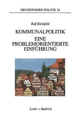 Kommunalpolitik: Eine Problemorientierte Einfuhrung