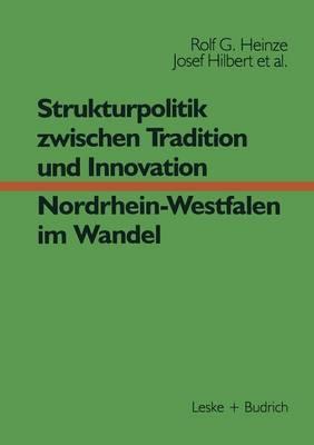 Strukturpolitik Zwischen Tradition Und Innovation Nrw Im Wandel