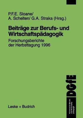 Beitrage Zur Berufs- Und Wirtschaftspadagogik: Forschungsberichte Der Herbsttagung 1996