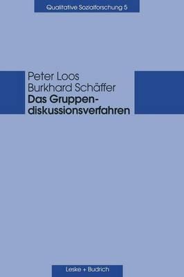 Das Gruppendiskussionsverfahren: Theoretische Grundlagen Und Empirische Anwendung