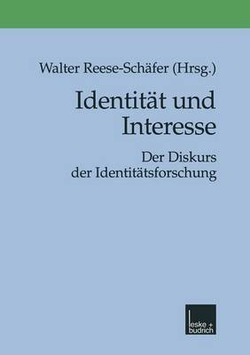 Identitat Und Interesse: Der Diskurs Der Identitatsforschung