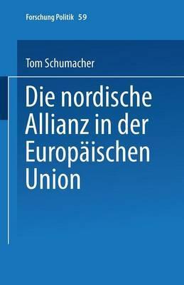 Die Nordische Allianz in Der Europaischen Union
